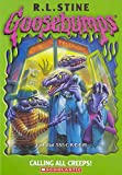 Calling All Creeps! (Goosebumps - 50)