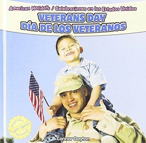 Veterans Day / Dia De Los Veteranos (American Holidays / Celebraciones En Los Estados Unidos) por Connor Dayton