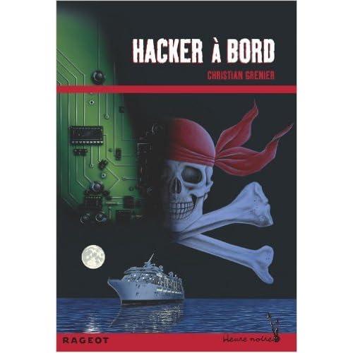 Hacker à bord (Les enquêtes de Logicielle) de Christian Grenier ( 28 septembre 2011 )