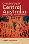 Growing Up in Central Australia: New...