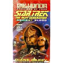 Ancient Blood (= Armageddon Sky : Day of Honor (= Star Trek The Next Generation).