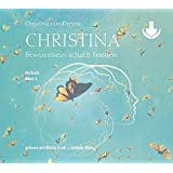 Christina, Band 3: Bewusstsein schafft Frieden (mp3-CDs)