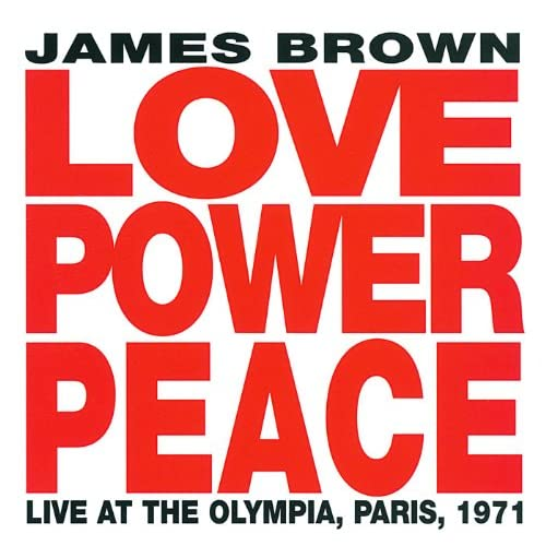 Get Up, Get Into It, Get Involved (Live From The Olympia Theatre/1971)