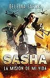 Sasha: La misión de mi vida