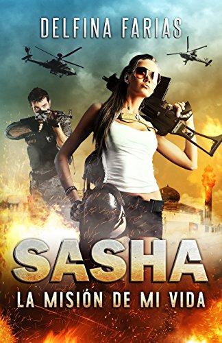 Sasha: La misión de mi vida por Delfina Farias