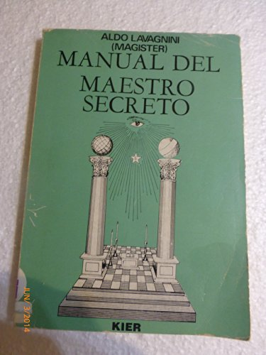 Manual Del Maestro Secreto Masoneria Masonry Spanish Edition