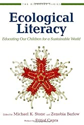 Ecological Literacy: Educating Our Children for a Sustainable World