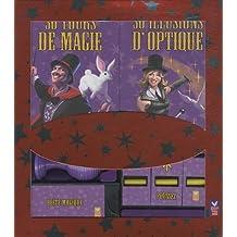 Magie : 30 tours de magie - 30 illusions d'optique de Gilles Arthur (29 septembre 2010) Broché