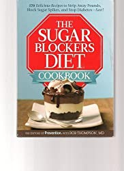 Sugar Blockers Diet Cookbook More Than 170 Recipes to Lose Weight, Lower Blood Sugar Spikes, and Beat Diabetes