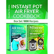 Instant Pot and Air Fryer Cookbook: Box Set 1000 Recipes (English Edition)