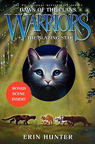 Warriors: Dawn of the Clans 04: The Blazing Star