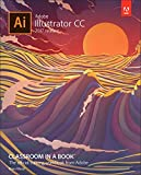 Adobe Illustrator CC Classroom in a Book (2017 release)