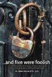 . . . And Five Were Foolish