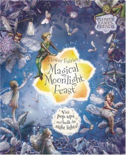 Flower Fairies Magical Moonlight Feast (Flower Fairies Friends)