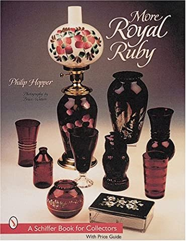 MORE ROYAL RUBY (Schiffer Book for Collectors