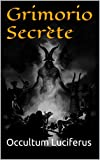 Grimorio Secrète (Livre des Ombres t. 2) (French Edition)