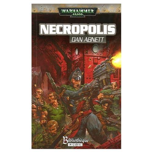 Fantômes de Gaunt Cycle premier La fondation, Tome 3 : Necropolis