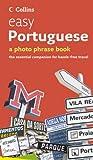 Easy Portuguese: Photo Phrase Book (Collins)