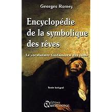 Encyclopédie de la Symbolique des rêves : Le vocabulaire fondamental des rêves