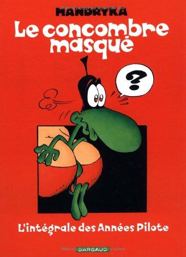 Le concombre masqué