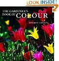 The Gardener's Book of Colour