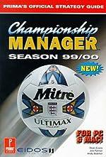 Championship Manager Season 1999/2000 - Official Strategy Guide de Prima Development