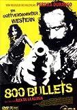 Bilder : 800 Bullets