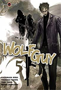 Wolf Guy Edition simple Tome 5