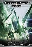 'Heliosphere 2265 - Band 26: Wir sind Legende (Science Fiction)' von Andreas Suchanek