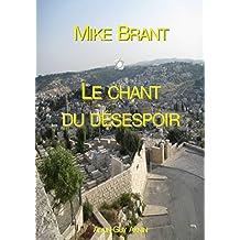 Mike Brant, Le chant du désespoir (French Edition)