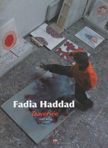 Faddia Haddad : Traversée