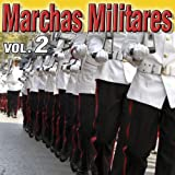 Himnos y Marchas Militares Vol.2