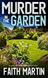 MURDER IN THE GARDEN a gripping crime mystery...