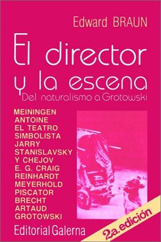 Director Y La Escena, El