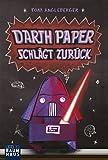 Darth Paper schlägt zurück: Band 2. Ein Origami-Yoda-Roman