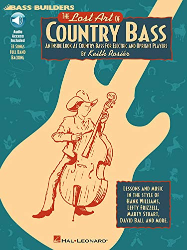 Lost Art Of Country Bass, The (Rosier) Book/Cd -Album-: Noten, CD für Bass-Gitarre