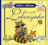 Mein erstes Lebensjahr: Baby-Album