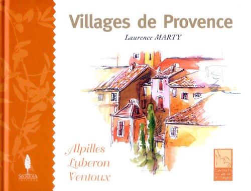 Villages de Provence par Laurence Marty, Bernard Giani