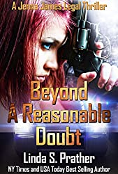Beyond A Reasonable Doubt (Jenna James Legal Thrillers Book 1) (English Edition)