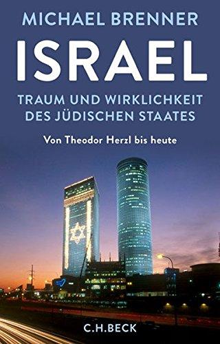 Buchseite und Rezensionen zu 'Israel: Traum und Wirklichkeit des jüdischen Staates' von Michael Brenner