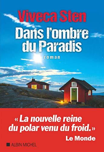Dans l'ombre du paradis : roman