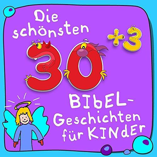 s3 Bibel-Geschichten für Kinder (Kinderbibel: Bibelgeschichten - Das Neue Testament) ()