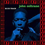 The Complete Blue Train Sessions (Hd Remastered Edition, Doxy Collection)