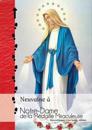 Neuvaine à Notre-Dame de la Médaille Miraculeuse par Rassemblement à son image