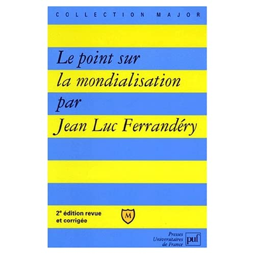 Le point sur la mondialisation