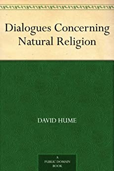 Dialogues Concerning Natural Religion (English Edition) von [Hume, David]