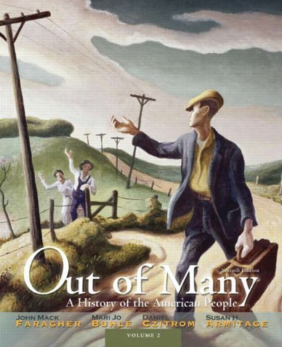 Out of Many: A History of the American People, Volume 2 (7th Edition) by Faragher, John Mack, Buhle, Mari Jo, Czitrom, Daniel H., Arm (2011) Paperback