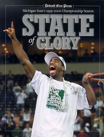 State of Glory: Michigan State's 1999-2000 Championship Season