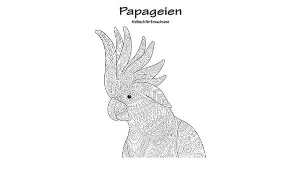 Buy Papageien-malbuch Für Erwachsene: Volume 1 Book Online at Low ...
