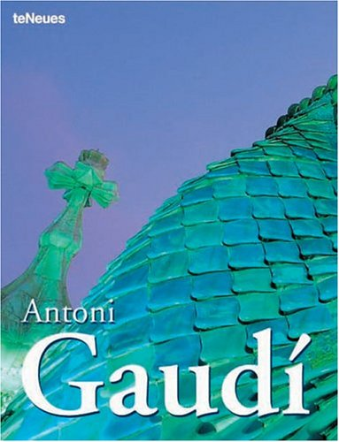 Antoni Gaudi : Edition quadrilingue Fran...